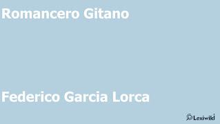 Romancero GitanoFederico Garcia Lorca