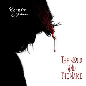 LYRICS + VIDEO: Dunsin Oyekan - The Blood And The Name