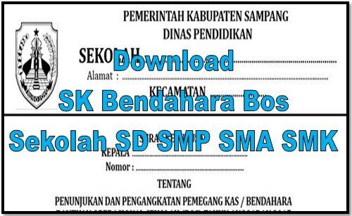 Download SK Bendahara Bos Sekolah SD SMP SMA SMK