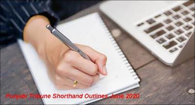 Punjabi Tribune Shorthand Outlines June 2020