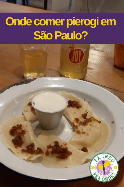 Onde comer pierogi em São Paulo?