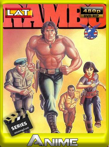 Rambo Serie Animada (1986) LatinoHD [480P] [GoogleDrive] DizonHD