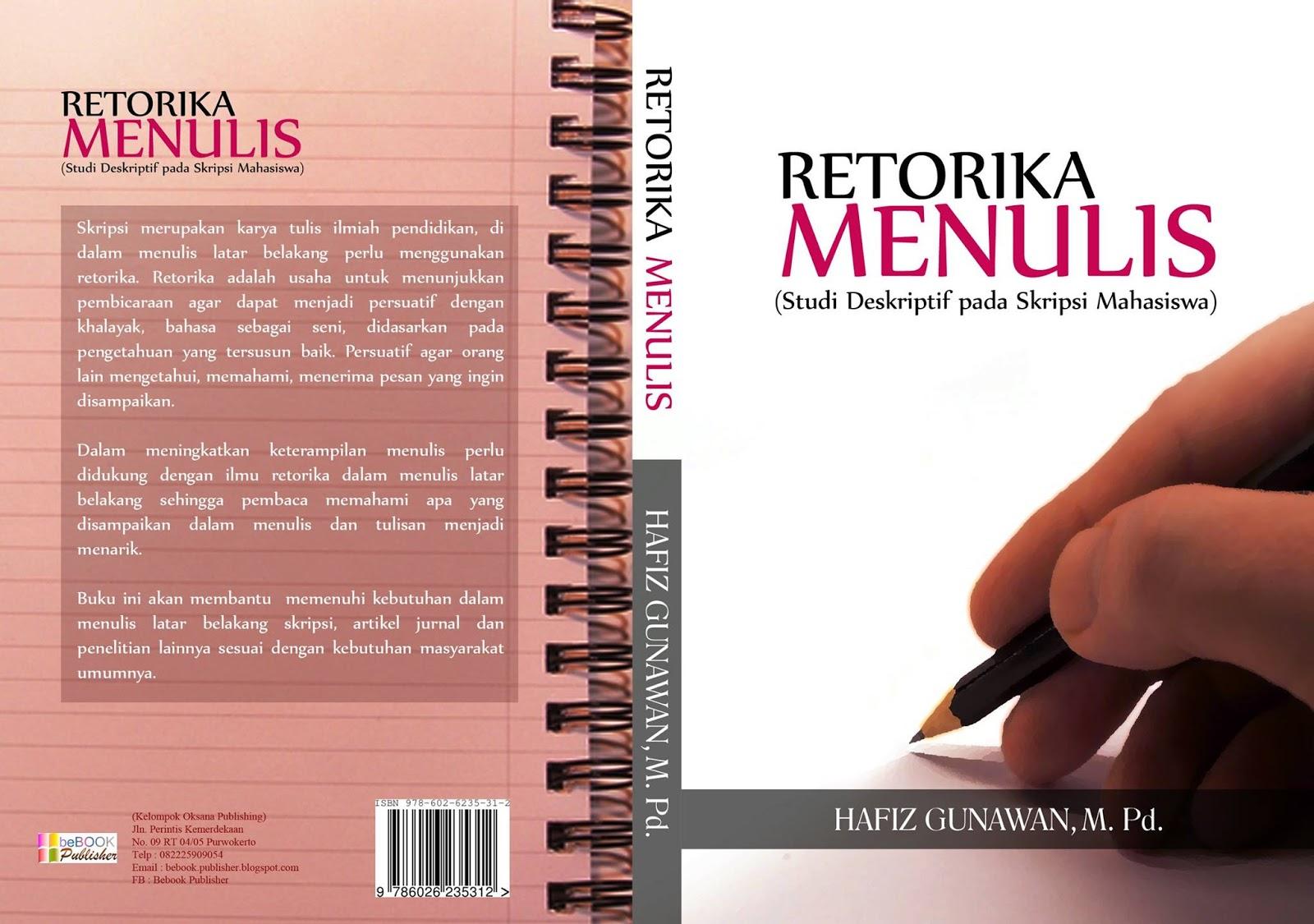 Retorika Menulis Studi Deskriptif Pada Skripsi Mahasiswa Bebook