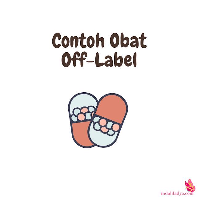 Contoh Obat Off-Label
