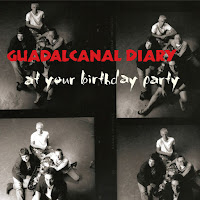 Guadalcanal Diary's At Your Birthday Party