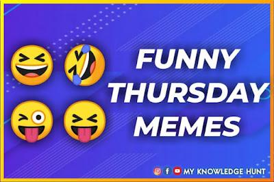 Best Funny Thursday Memes , happy thursday meme, positive Thursday meme
