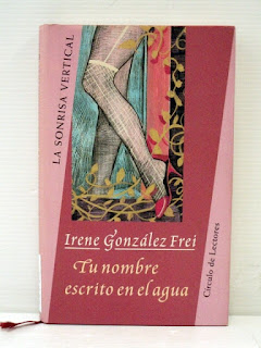 TU-NOMBRE-ESCRITO-EN-EL-AGUA-Irene-González-Frei-1995