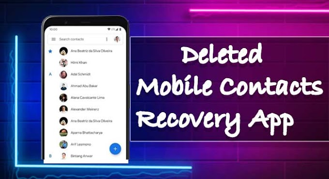 Best Deleted Mobile Contacts Recovery App Info