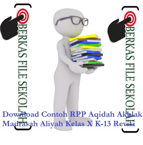 Download Contoh RPP Aqidah Akhlak Madrasah Aliyah Kelas X K-13 Revisi - Galeriguru.net