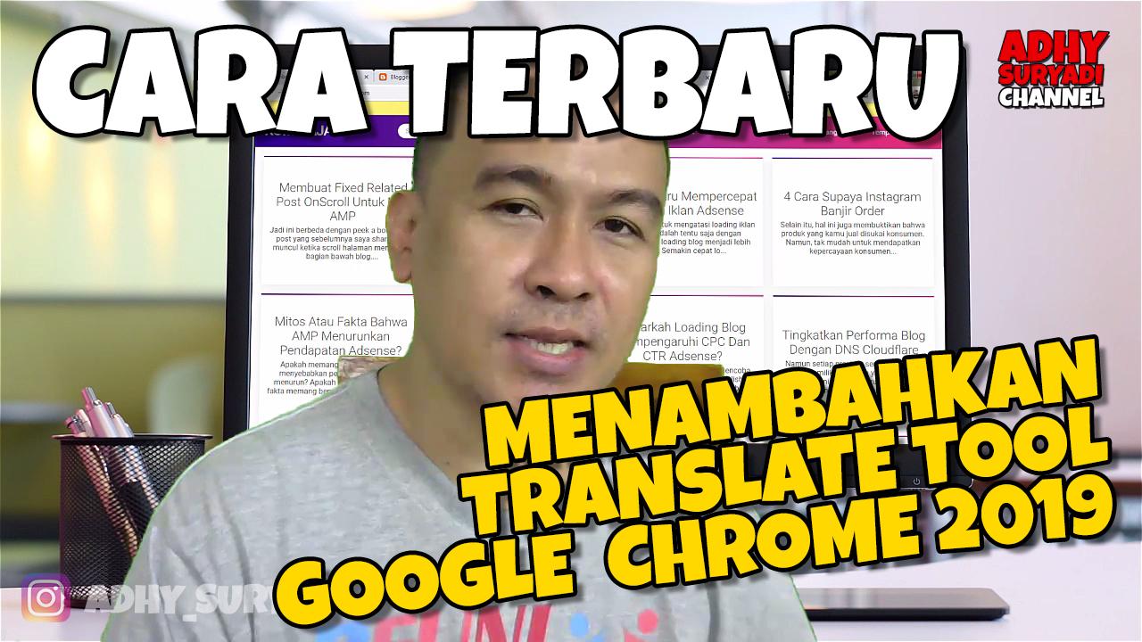Cara Terbaru Tambahkan Translate Tool Pada Chrome 2019
