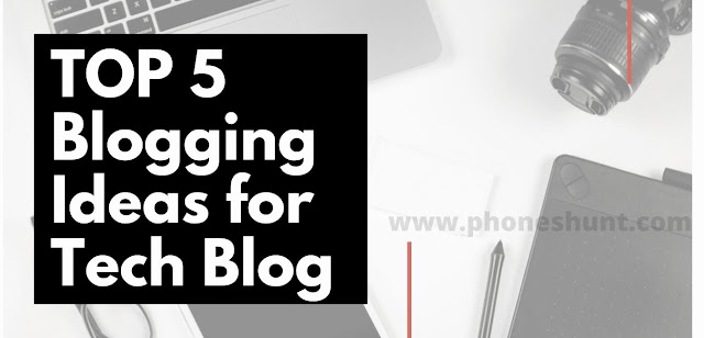 TOP-5-Blogging-Ideas-for-tech-Blog