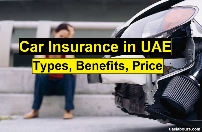 Insurance companies in Dubai, Car Insurance UAE, Car Insurance Dubai,