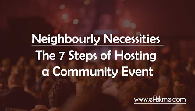 Neighbourly Necessities - The 7 Steps of Hosting a Community Event: eAskme