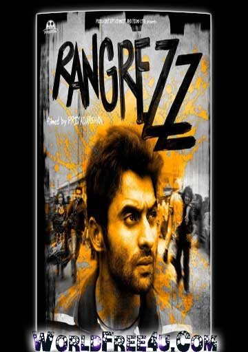 Poster Of Bollywood Movie Rangrezz (2013) 300MB Compressed Small Size Pc Movie Free Download worldfree4u.com