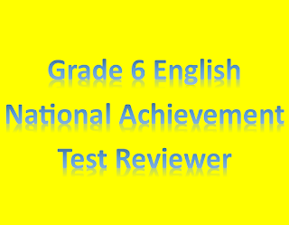 National Achievement Test Reviewer For Grade 6 English