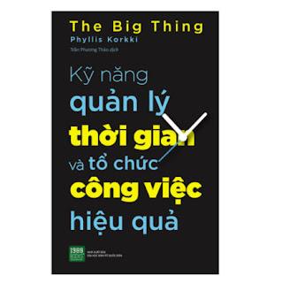 Kỹ Năng Quản Lý Thời Gian Và Tổ Chức Công Việc Hiệu Quả ebook PDF EPUB AWZ3 PRC MOBI