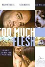Too Much Flesh 2000 Watch Online