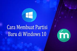 Cara Membuat Partisi Baru di Windows 10