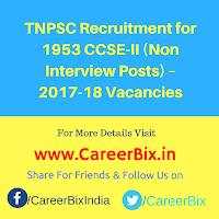 TNPSC Recruitment for 1953 CCSE-II (Non Interview Posts) – 2017-18 Vacancies