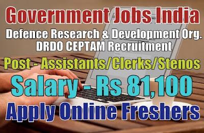 Defence DRDO CEPTAM Recruitment 2019