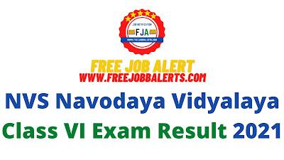Sarkari Result: NVS Navodaya Vidyalaya Class VI Exam Result 2021