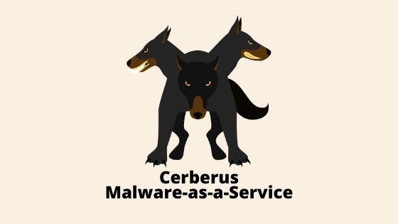 Cerberus Malware-as-a-Service