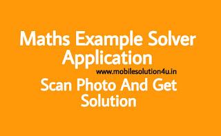 Maths Problem Solver App | Maths Problem Solver Online | Maths Problem Sum Solver Online Application