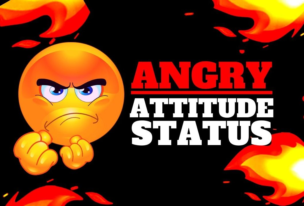 Angry Attitude Status in English