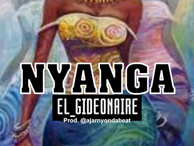 DOWNLOAD MP3:  Nyanga El - Gideonaire (prod. Ajarnyondabeat)