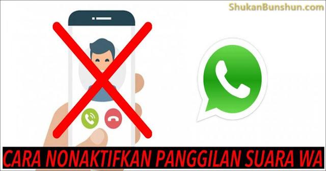 Cara Menonaktifkan Panggilan Suara Telepon WhatsApp Otomatis