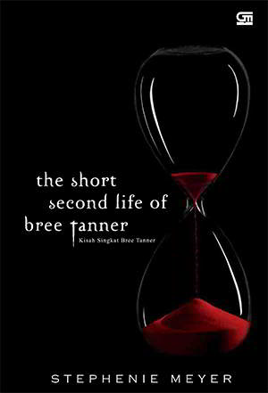 The Short Second Life of Bree Tanner PDF Karya Stephenie Meyer