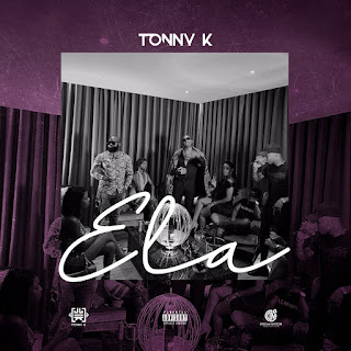 Tonny K – Ela