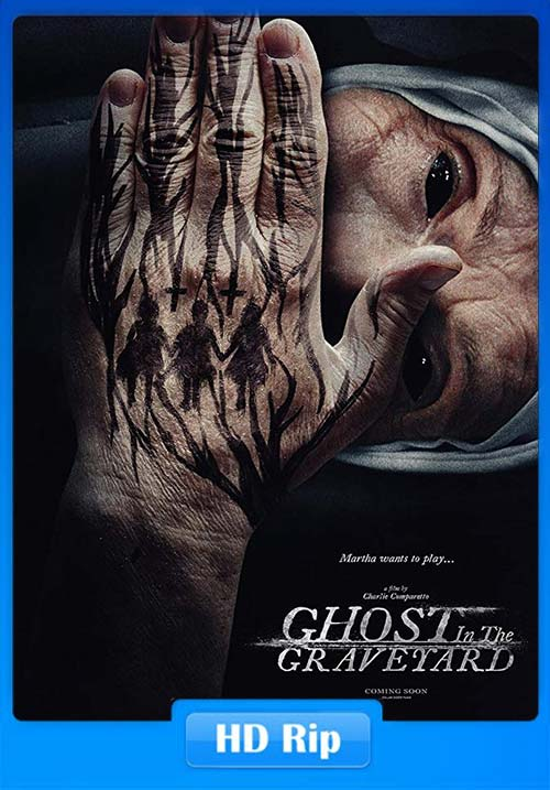 Ghost In The Graveyard 2019 720p WEBRip x264 | 480p 300MB | 100MB HEVC