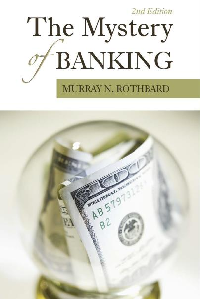 The Mystery of Banking, 2nd Edition
