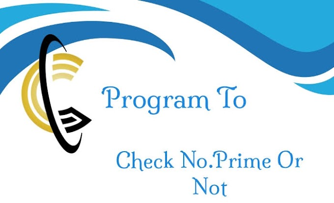 Program to check whether number is prime or not.