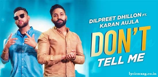 don't tell me lyrics dilpreet dhillon