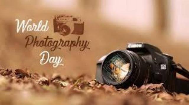 world photography day,world photography day 2020,happy world photography day,world photo day,national photography day,international photography day
