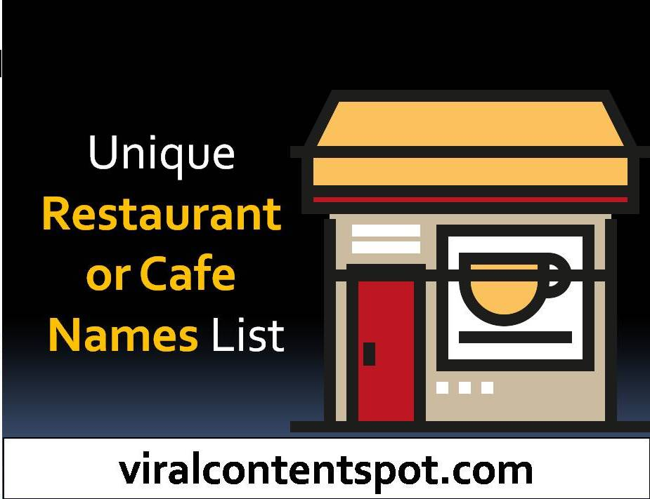 Unique Restaurant or Cafe Names List