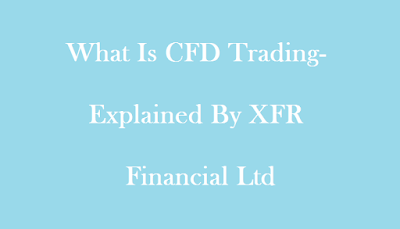 What is CFD Trading