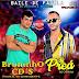 BATIDÃO BAILE DE FAVELA - AS MELHORES 2020 - DJ PREÁ - BRUNINHO CDS