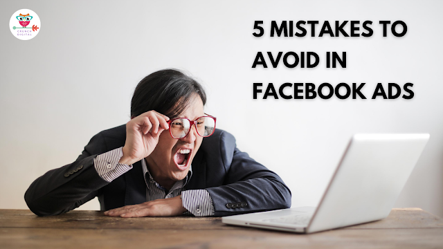 5 Mistakes to Avoid in Facebook Ads