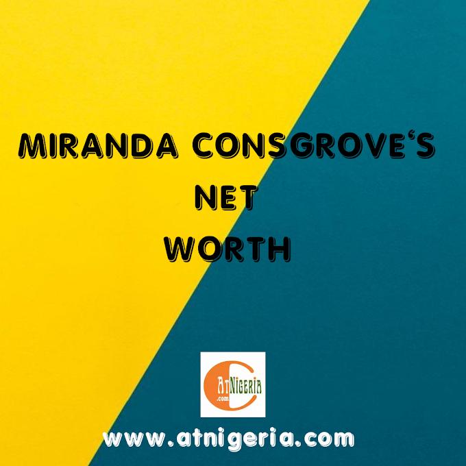 Miranda Cosgrove Net Worth