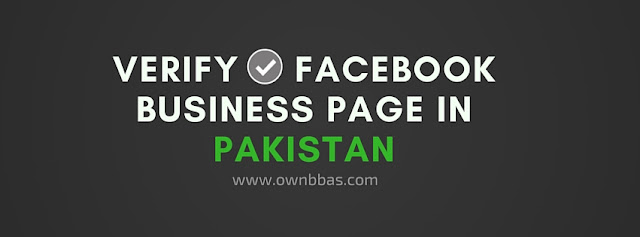 how to verify facebook business page in pakistan