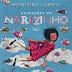 ( Resenha ) Reinações de Narizinho de Monteiro Lobato @cialetras