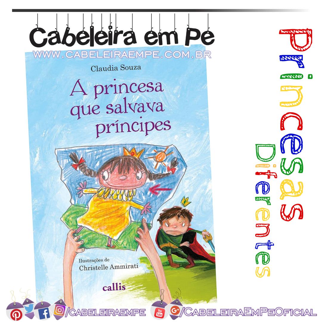 A Princesa que Salvava Príncipes - Cláudia Souza (Livro Infantil)