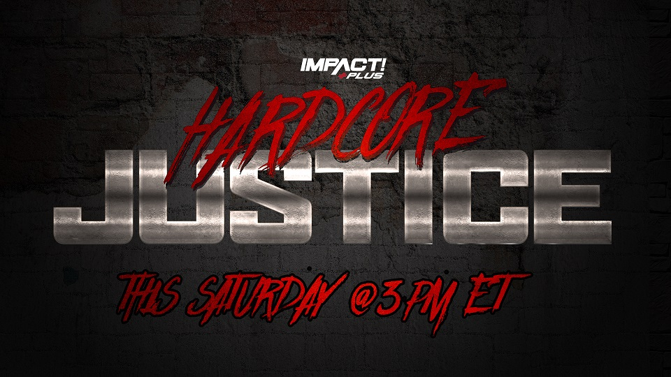 IMPACT Hardcore Justice 2021: Card final do evento!