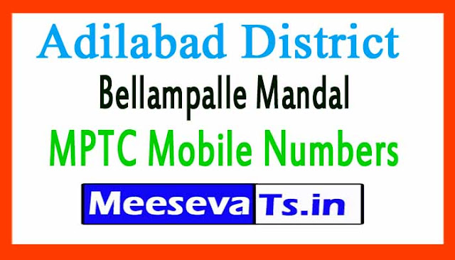 Bellampalle Mandal MPTC Mobile Numbers List Adilabad District in Telangana State