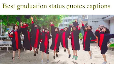 Best graduation status quotes captions