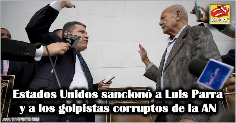 Estados Unidos sancionó a Luis Parra y a los golpistas corruptos de la AN