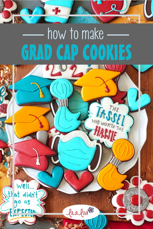 Bright and happy grad cookie ideas for the class of 2020!